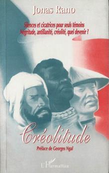 Créolitude : Préface de Georges NGAL